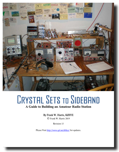 Frank W. Harris, K0IYE - Crystal Sets to Sideband, Revision 15